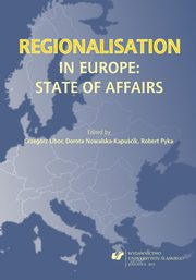 ksiazka tytuł: Regionalisation in Europe: The State of Affairs - 10 Evaluation of the European Union Projects ? Sign of Development or Meaningless Practice? Example of the Silesian Voivodeship autor: